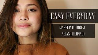 Easy Everyday Make Up Tutorial   Asian Skin (Filipino)