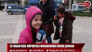 23 Nisan Özel Muhabiri Derin Şencan