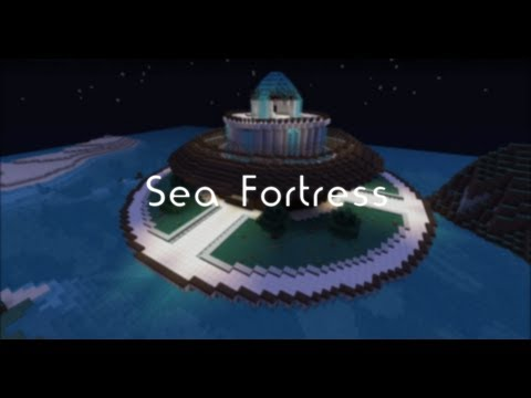 [Minecraft Timelapse] Sea Fortress