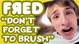 "getlinkyoutube.com-""Don't Forget to Brush"" Music Video - Fred Figglehorn"