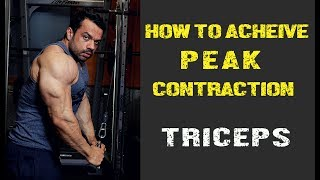 ACHIEVE PEAK CONTRACTION FOR MAX GROWTH IN TRICEPS