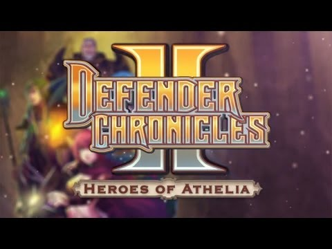 Defender Chronicles II Heroes of Athelia - Universal - HD Gameplay Trailer