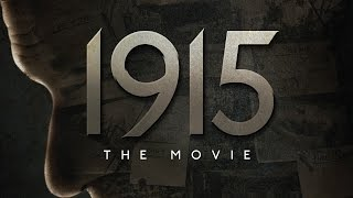 1915 The Movie - About Armenian Genocide