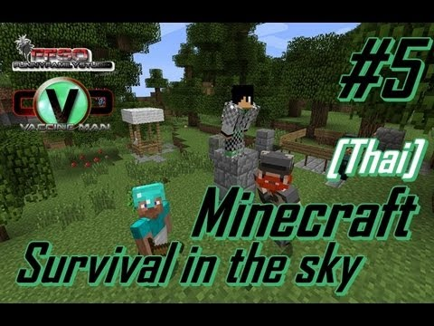 Minecraft Survival in the sky [Thai] #5 บรรไดลอยฟ้า