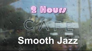 getlinkyoutube.com-Cafe Music & Cafe Music Playlist:  Rainy Mood Cafe Music Compilation Jazz Mix 2013 and 2014
