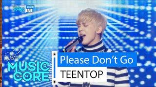 getlinkyoutube.com-[HOT] TEENTOP - Please Don't Go, 틴탑 - 가지마, Show Music core 20160123