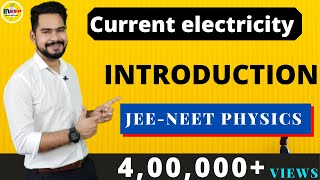 Current electricity | introduction | JEE- IIT MODERN PHYSICS CLASS 12
