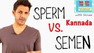 getlinkyoutube.com-What is the Difference between Sperm and Semen - Kannada