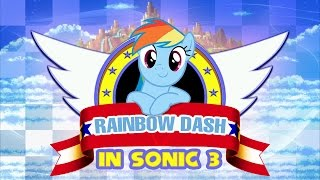 Sonic 3 & Rainbow Dash - Walkthrough