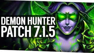 getlinkyoutube.com-Patch 7.1.5 Demon Hunter Awesome Redesign - World of Warcraft Legion