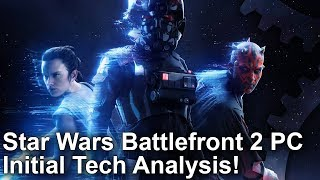 Star Wars Battlefront 2 - PC Beta Analysis