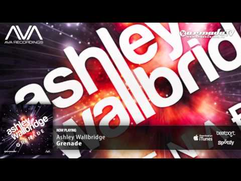 Ashley Wallbridge - Grenade (Original Mix) -h0P3Ibat7C4