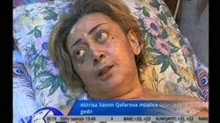 getlinkyoutube.com-Aktrisa Xanım Qafarova müalicə üçün İsrailə gedir