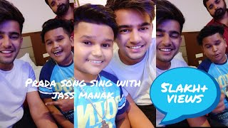 jass manak | and | Haricharan Preet | song Prada