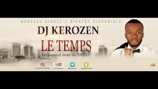 DJ KEROZEN - LE TEMPS [Paroles]