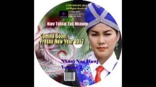 getlinkyoutube.com-Kwv Txhiaj 2017 2018 - Nkauj Nag Hawj - Koj Tau Kuv Koj tsis hlub