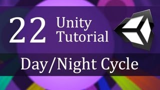 22. Unity Tutorial, DAY/NIGHT CYCLE - Create a Survival Game