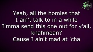getlinkyoutube.com-Tupac Shakur - I Ain't Mad At Cha | Lyrics