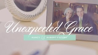 getlinkyoutube.com-Unexpected Grace: Nancy & Robert's Story