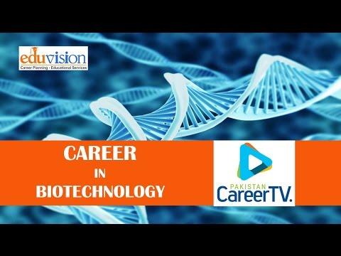 Career in Biotechnology
