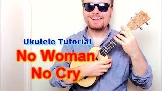 getlinkyoutube.com-No Woman, No Cry - Bob Marley (Ukulele Tutorial)