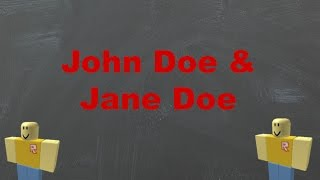 getlinkyoutube.com-ROBLOX Myths: The Truth About John Doe & Jane Doe