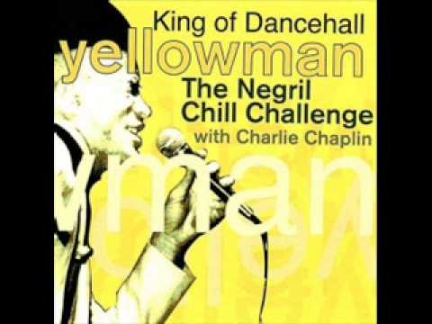 Yellowman And Charlie Chaplin Negrill Chill Album Mix