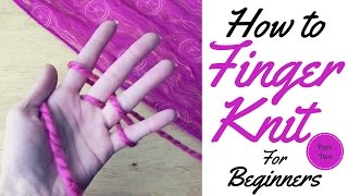 getlinkyoutube.com-How to Finger Knit for beginners -Basic guide for learners. Video 1