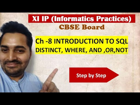 Class 11 IP | # 26 | DISTINCT, WHERE, AND, OR, NOT in MYSql