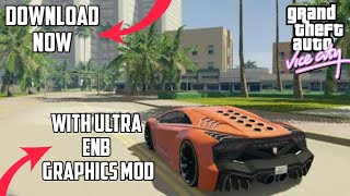 Download GTA vice city with ultra ENB graphics mod+GTA vice city new link