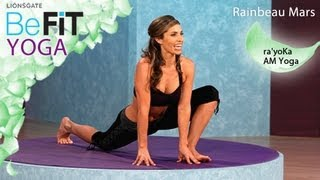 ra'yoKa AM Yoga: Rainbeau Mars- BeFit Yoga