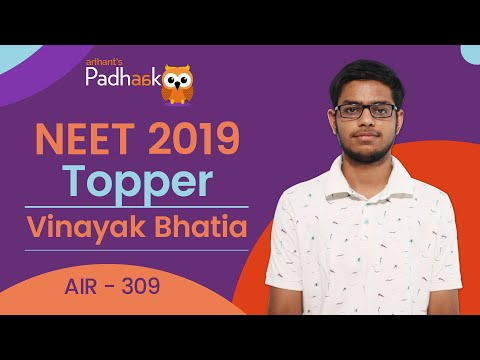 NEET Topper 2019 | AIR 309 | Vinayak Bhatia