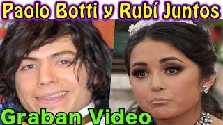 GRABAN Video MUSICAL Paolo Botti y Rubí