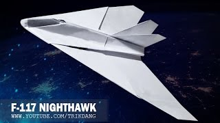 getlinkyoutube.com-Best Paper Planes: How to make a paper airplane that FLIES | Nighthawk F-117A
