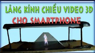 getlinkyoutube.com-Hướng Dẫn làm lăng kính chiếu video 3D cho smartphone