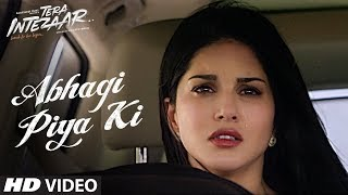 Abhagi Piya Ki Video Song | Tera Intezaar | Arbaaz Khan | Sunny Leone | Kanika Kapoor |  T-Series