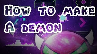 getlinkyoutube.com-How to make a demon level in Geometry Dash