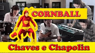 getlinkyoutube.com-Músicas do Chaves e Chapolin #6 - Cornball - John Charles Fiddy - Giovani Dal Mas