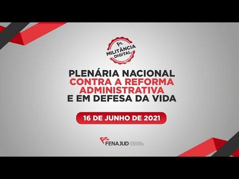 Fenajud: Plenária nacional contra a Reforma Administrativa e em defesa da vida