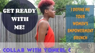 getlinkyoutube.com-96. GRWM! Collab With Yonkel C | Womens Empowerment Brunch| I Define Me Tour