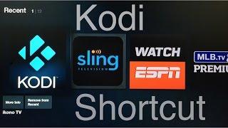 Kodi Shortcut for the Amazon Fire TV/Stick