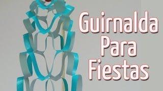 getlinkyoutube.com-Guirnalda para fiestas - Manualidades para todos