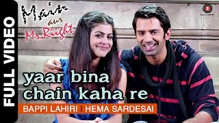 getlinkyoutube.com-Yaar Bina Chain Kaha Re - Remix | Main Aur Mr.Riight | Shenaz & Barun Sobti | DJ Akhil Talreja