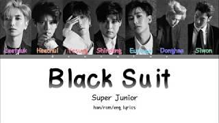 SUPER JUNIOR (슈퍼주니어) - 'BLACK SUIT' (Color Coded Lyrics) Han/Rom/Eng