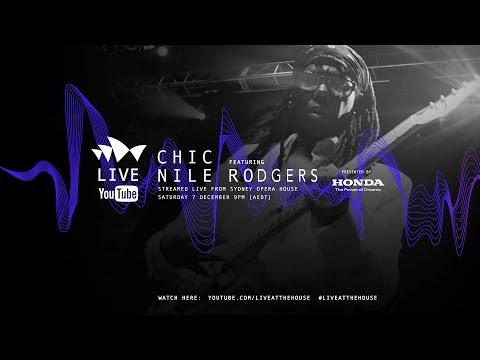 CHIC ft Nile Rodgers LIVE from Sydney Opera House - NileRodgers.com