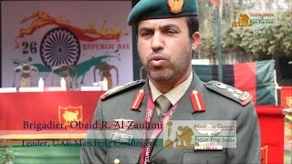 getlinkyoutube.com-UAE Contingent Participates In Republic Day 2017 | Contingent Leader Brig. Obaid Speaks