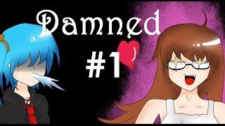 Damned : แต่งชายให้เป็นหญิง แต่งหญิงให้เป็นนักรบ!! #1