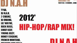 2 Chainz, Rick Ross, Big Sean, Tyga, Honey Cocaine, Lil Wayne, MGK, RAW MIX – DJ N.A.H