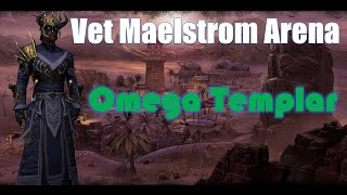 getlinkyoutube.com-Dungeon Diving - Omega Templar - Full Veteran Maelstrom Arena Playthrough
