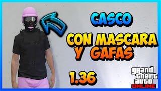 getlinkyoutube.com-GTA V ONLINE 1.36 NUEVO TRUCO CASCO CON CUALQUIER MASCARA Y GAFAS -*NEW* GLITCH - Viinax
